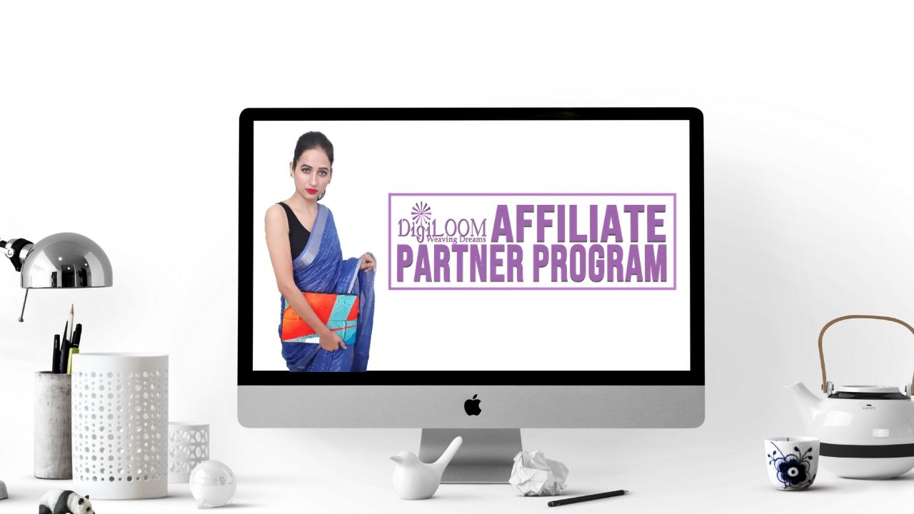 digiloom handloom Sarees Affiliate Partner Program
